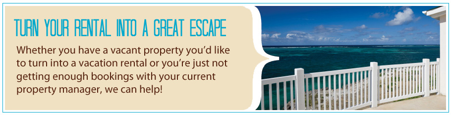 List your vacation rental with Great Escapes!